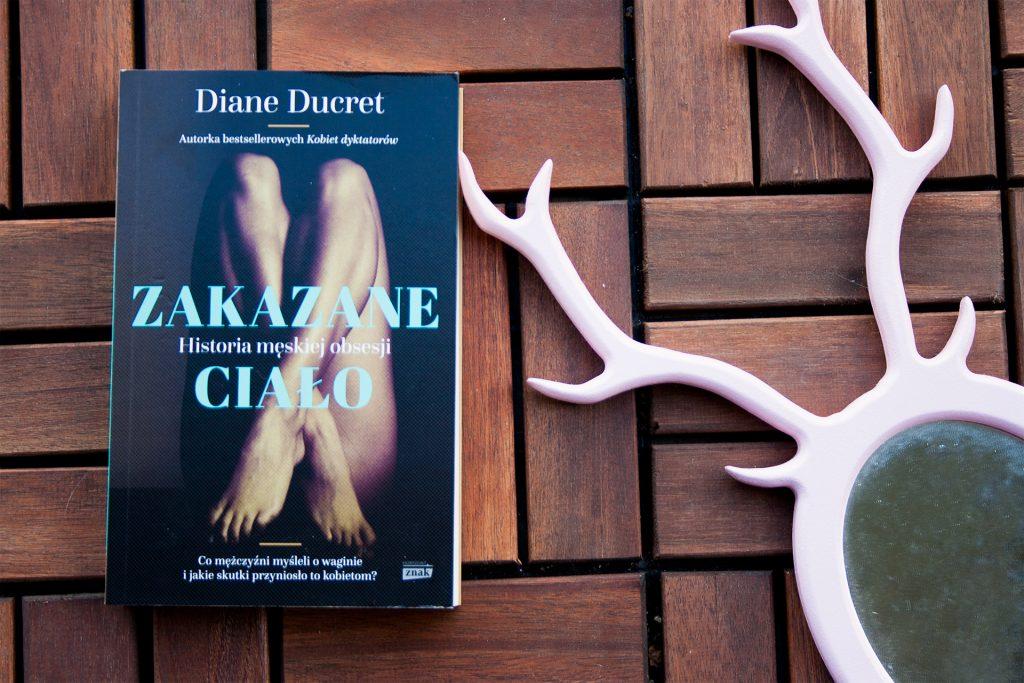 """zc main 1024x683 - Historia cipki, czyli ból, kontrola i wyzwolenie. O """"Zakazanym ciele"""" Diane Ducret"""