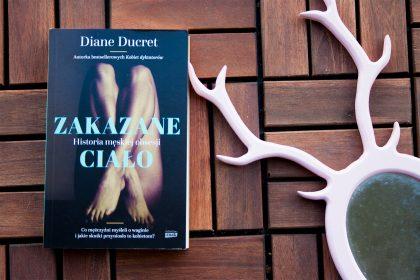 """zc main 420x280 - Historia cipki, czyli ból, kontrola i wyzwolenie. O """"Zakazanym ciele"""" Diane Ducret"""