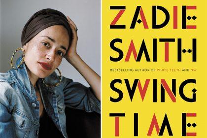 """swingtime 420x280 - Małe nikczemności. O """"Swing Time"""" Zadie Smith"""